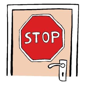 Hier ist eine Skizze/ ein Piktogramm. Darauf sieht man eine Tür, auf der ein großes STOP-Schild angebracht ist.